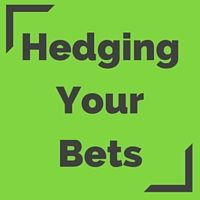 Betting strategy - Hedging Your Bets - online betting
